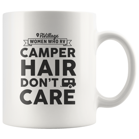 Women Who RV - Camper Hair... Coffee Mug - White