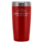 Solo RVer - Dinner is at... 20oz Insulated Tumbler (Additional Colors Available)