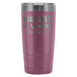 Solo RVer - Home Is... 20oz Insulated Tumbler (Additional Colors Available)