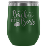 Women Who RV - Back It Like... 12oz Insulated Wine Tumbler (Additional Colors Available)