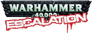 Warhammer 40K Escalation Tournament -29 September 2018