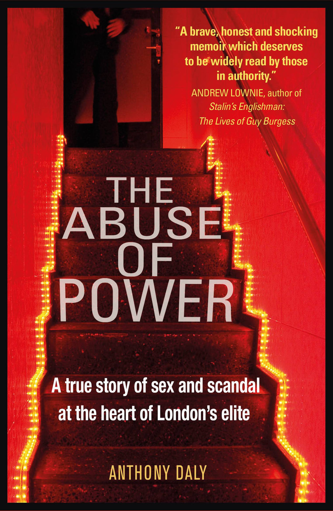 The Abuse of Power