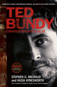 Ted Bundy: Conversations with a Killer - the inspiration for the most talked about Netflix series of 2019