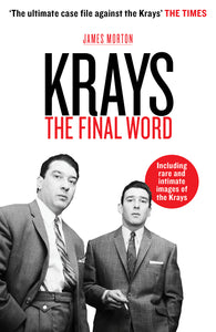 Krays: The Final Word
