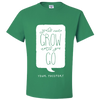 Travel Themed T-Shirt: Wont Grow Until You Go Light Green