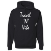 Travel Themed Hoodie: Travel N Vibe Black