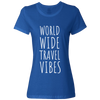 Travel Themed T-Shirt: Worldwide Travel Vibes Womens Royal Blue