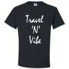 Travel Themed T-Shirt: Travel N Vibe Black