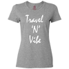 Travel Themed T-Shirt: Travel N Vibe Ladies Gray