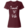 Travel Themed T-Shirt: Travel N Vibe Ladies Maroon