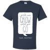 Travel Themed T-Shirt: Wont Grow Until You Go Navy Blue