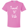 Travel Themed T-Shirt: Travel N Vibe Pink