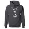 Travel Themed Hoodie: Travel N Vibe Dark Gray