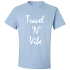 Travel Themed T-Shirt: Travel N Vibe Light Blue