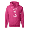 Travel Themed Hoodie: Travel N Vibe Pink