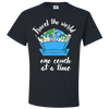 Travel Quote T-Shirt One Couch at a Time White Writing Black