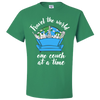 Travel Quote T-Shirt One Couch at a Time White Writing Light Green