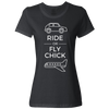 Travel Themed T-Shirt: Ride or Fly Chick Ladies White Words Black