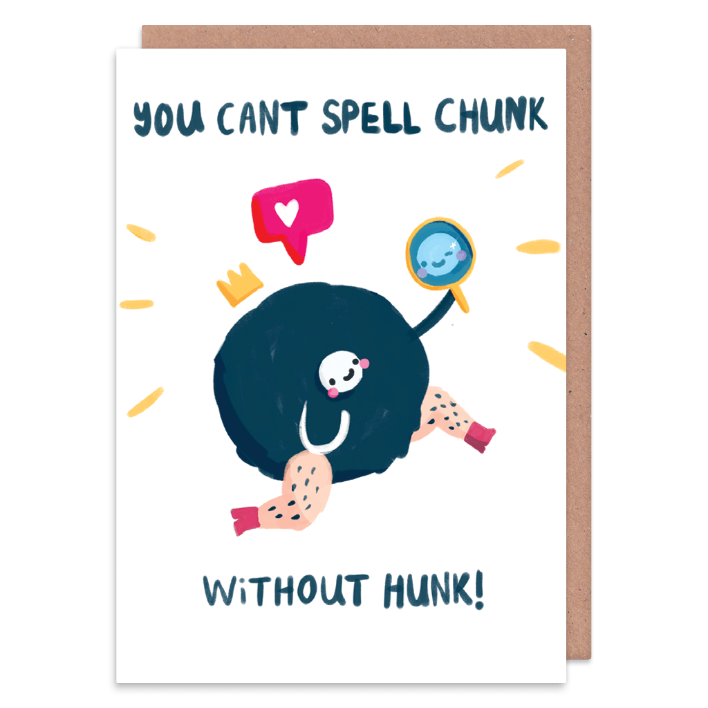 Can't Spell Chunk Without Hunk Greeting Card by The Happy Chappo - Whale and Bird