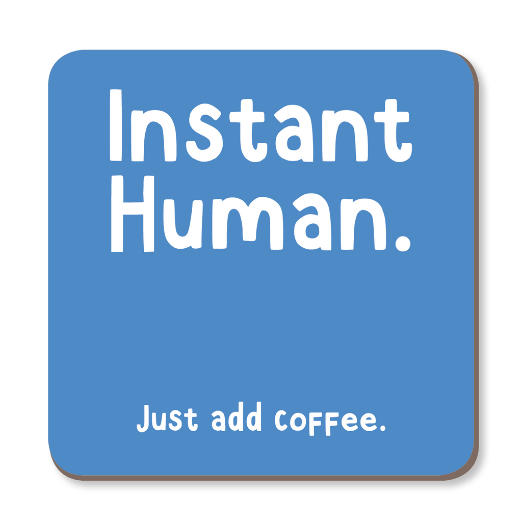 Instant Human Just Add Coffee Coaster by The Spork Collection - Whale and Bird