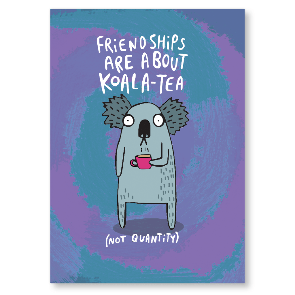 Friendships Are About Koala-Tea Postcard by Katie Abey - Whale and Bird