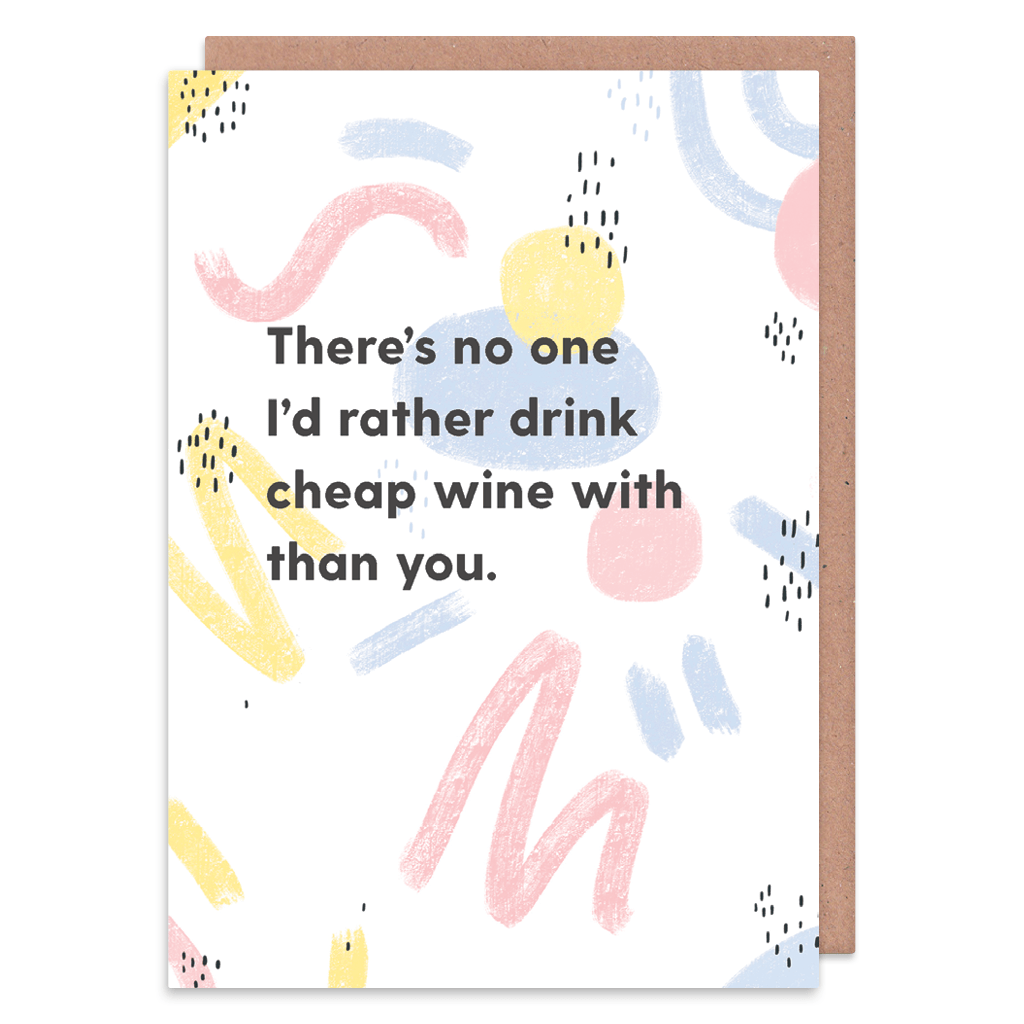 No One I'd Rather Drink Cheap Wine With Greeting Card by Abstract - Whale and Bird
