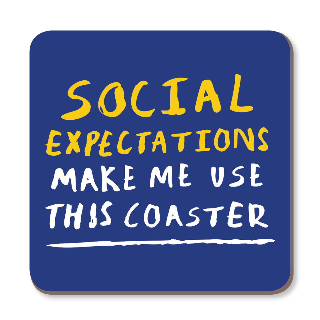 Social Expectations Make Me Use This Coaster by Lauren Goodland - Whale and Bird