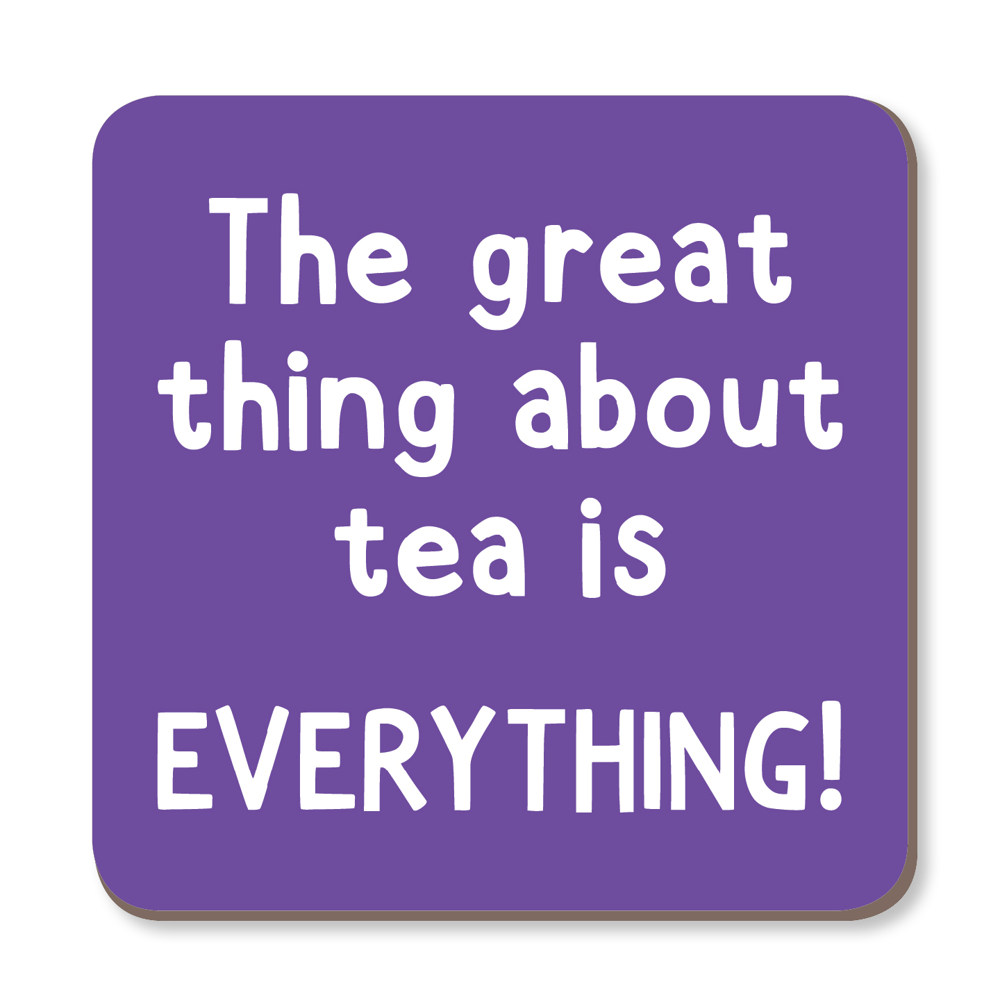 The Great Thing About Tea Is EVERYTHING Coaster by The Spork Collection - Whale and Bird