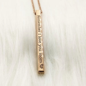 "Remember I Love You Mom"" Necklace"