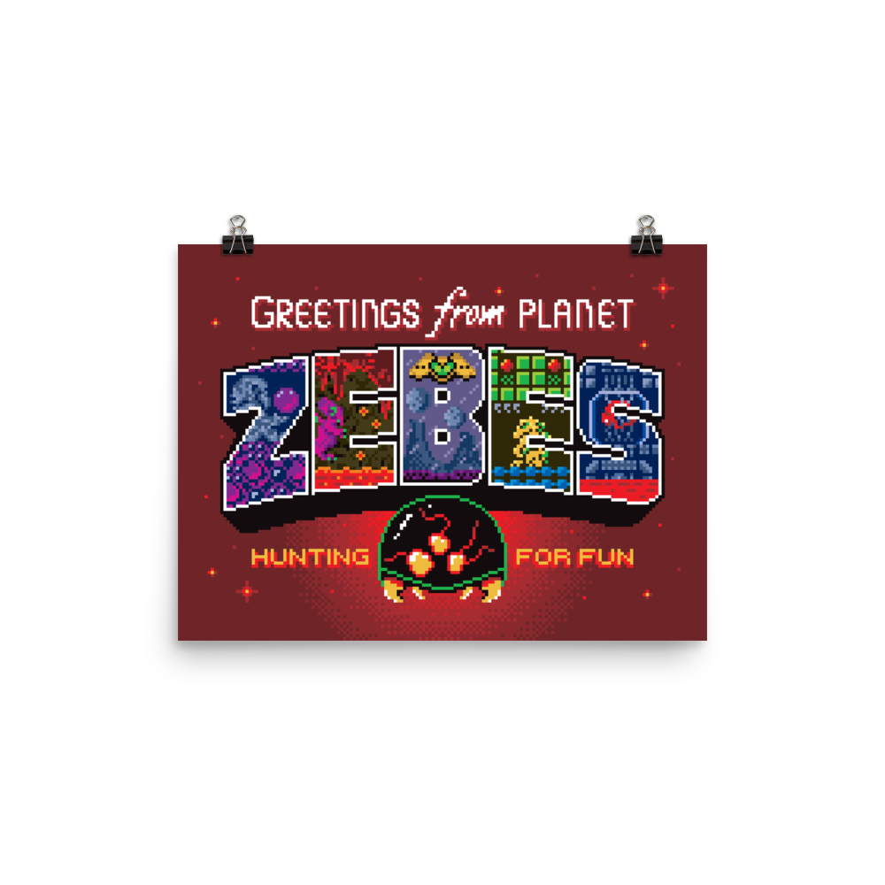 Greetings from Planet Zebes - Matte Print