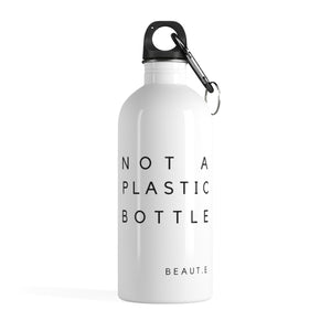 """Not A Plastic Bottle"" Eco Stainless Steel Water - Nova Bella"