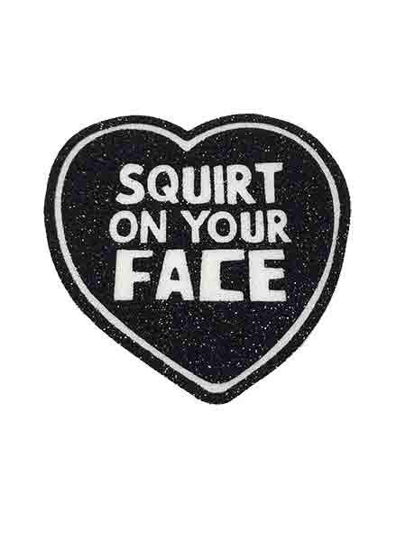 Bicharraca Squirt On Your Face Patch