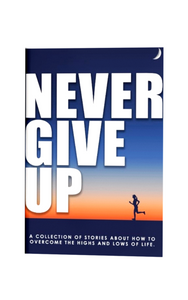 Never Give UP - Book with a journal included