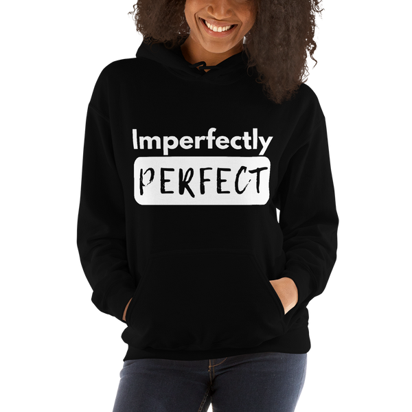 Imperfectly Perfect CozyHoodie