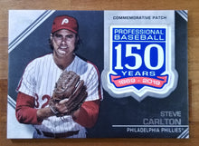 Load image into Gallery viewer, Steve Carlton - 2019 Topps 150th Anniversary Patch #AMC-SC - Phillies