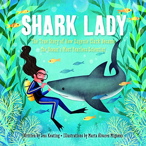 Shark Lady: The Ocean's Most Fearless Scientist
