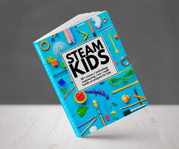 STEAM Kids: 50 Hands-On Projects for Kids..