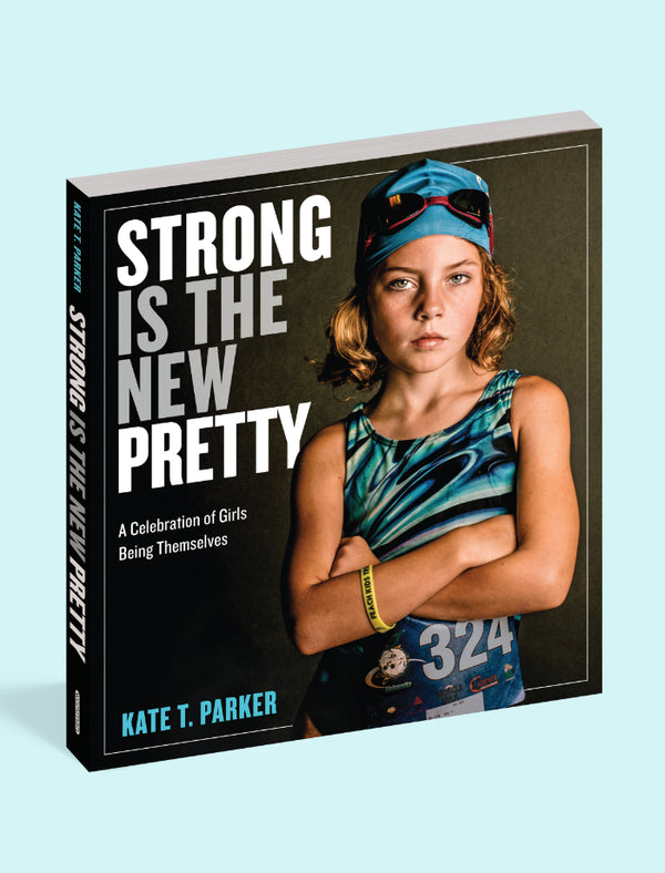 Strong Is the New Pretty...