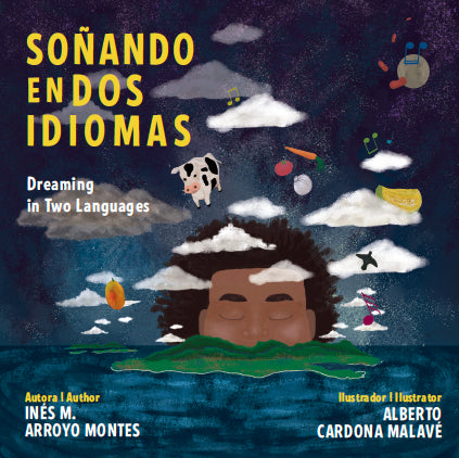 Soñando en dos idiomas / Dreaming in Two Languages (edición bilingüe)