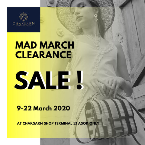 Chaksarn Mad March Clearance Sale