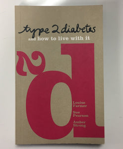 Type 2 Diabetes and How to Live With It
