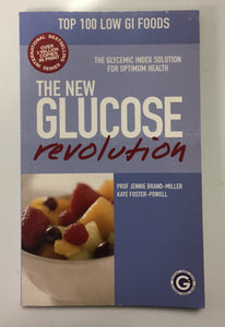 The New Glucose Revolution: Top 100 Low GI Foods