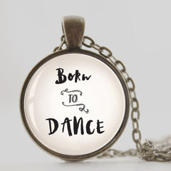 Born to dance necklace