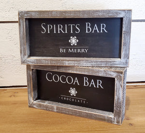 "Wood Framed Sign ""Spirits OR Cocoa Bar"" , Black/White"
