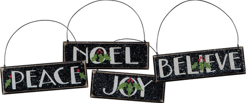 Ornaments - Peace Noel Joy Believe (4 styles)