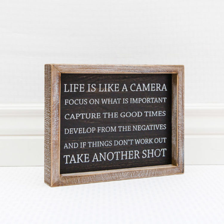 Life Is Like A Camera Sign