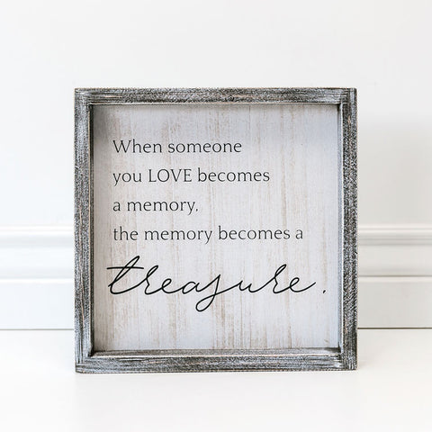 Framed Sign (When Someone You Love Becomes...)
