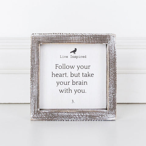 Wood Framed Sign (Live Inspired, Follow Your Heart...)