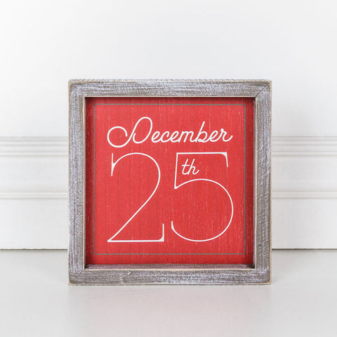 Wood Framed Sign (December 25th)