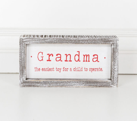 Wood Framed Sign (Grandma, The Easiest Toy For...)